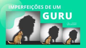 Imperfeições de um Guru