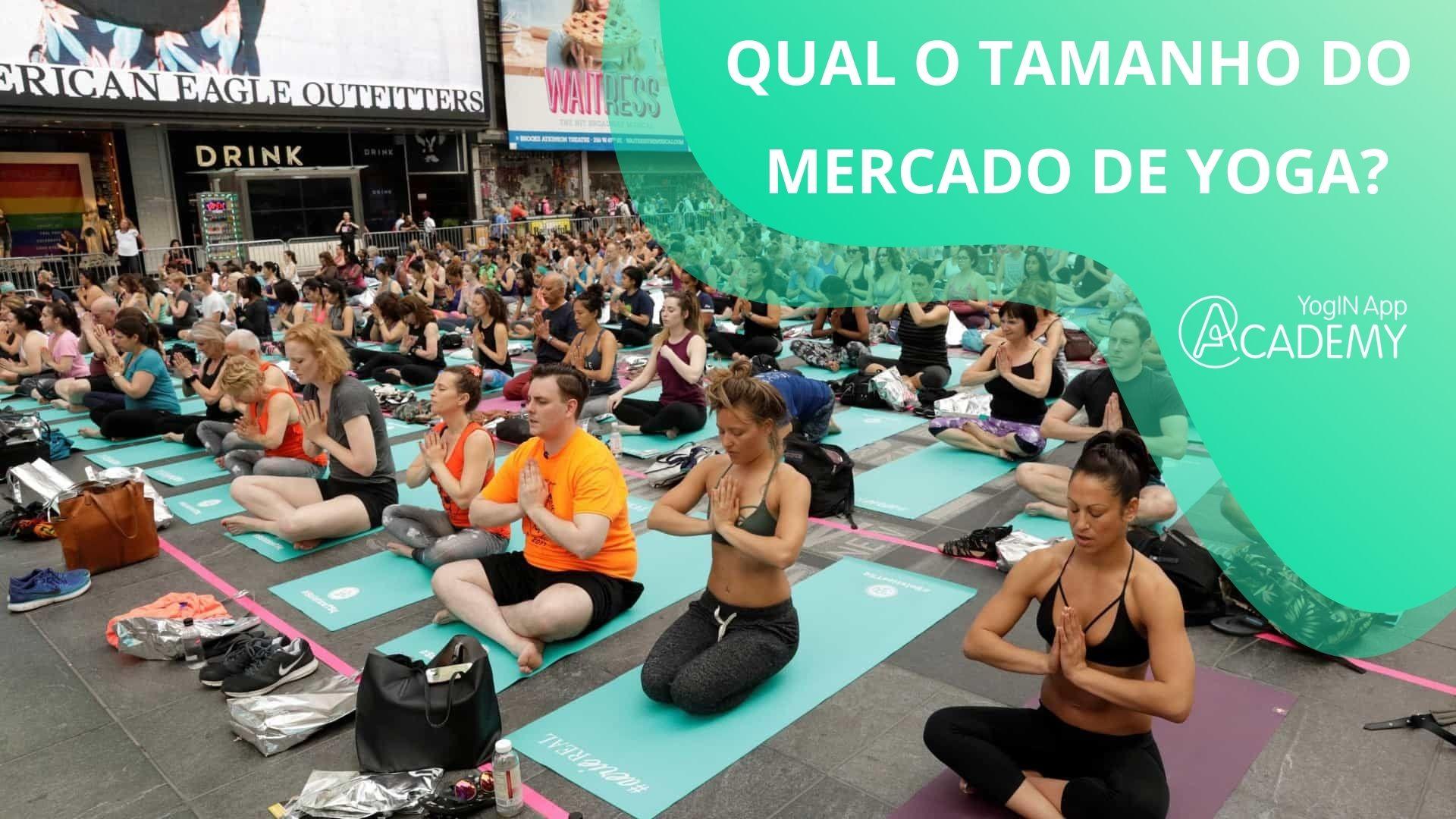 Qual o Tamanho do Mercado de Yoga